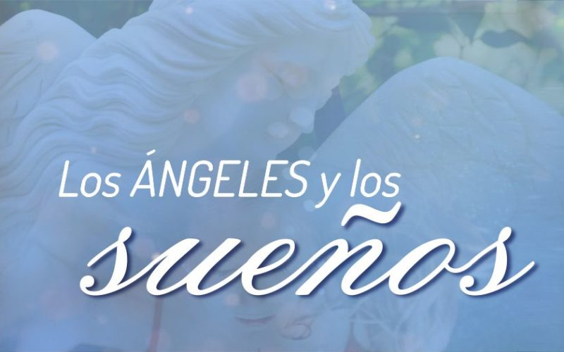 Los Ángeles y los Sueños