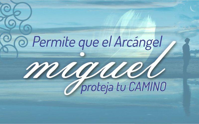 Permite que el Arcángel Miguel proteja tu camino