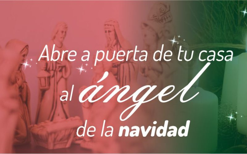 Abre la puerta de tu casa al Ángel de la Navidad