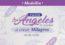 Los ángeles te ayudan a crear milagros en tu vida
