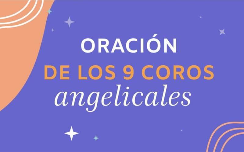 Oración de los 9 coros angelicales