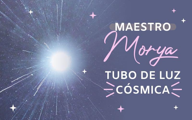 Maestro Morya, tubo de luz cósmica